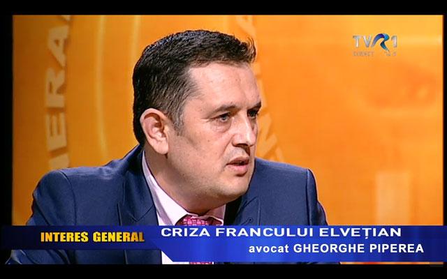 Interes General - Gheorghe Piperea - Despre Criza Francului Elvetian si Insolventa Personala